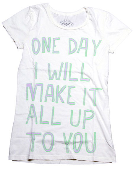 one day i will make it all up to you
